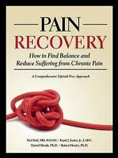 Pain Recovery: How to Find Balance and Reduce Suffering from Chronic Pain,Daniel