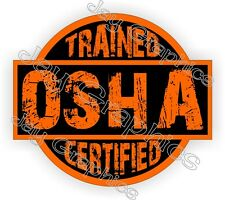 OSHA Trained - Certified Hard Hat Decal   Helmet Sticker Safety Labels Toolbox