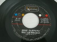 """Mike Clifford – What To Do With Laurie / That's What They Said 7"""" 45 RPM 1962"""