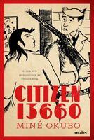 Citizen 13660, Paperback by Okubo, Mine; Hong, Christine (INT), Brand New, Fr...