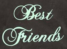 Scrapbooking Words - Best Friends - spearmint