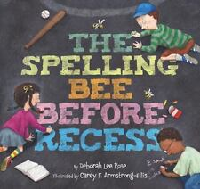 The Spelling Bee Before Recess-ExLibrary