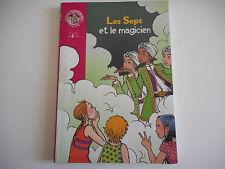BIBLIOTHEQUE ROSE - LES SEPT ET LE MAGICIEN  - 12 CHAPITRES
