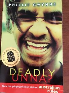 Deadly Unna? by Phillip Gwynne, Footy, Australian Rules, Pb book