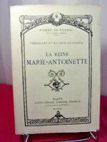 Pierre de Nolhac. La Reine Marie-Antoinette. Versailles et la cour de France
