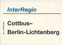 Zuglaufschild InterRegio Cottbus- Berlin- Lichtenberg