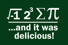 Ate Sum Pi And It Was Delicious Green White Poster 12x18 inch