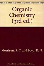 Organic Chemistry (3rd ed.) by Morrison, R. T. and boyd, R. N. Hardback Book The
