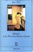Dai Sijie  BALZAC E LA PICCOLA SARTA CINESE