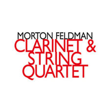 Morton Feldman : Morton Feldman: Clarinet & String Quartet CD (2010) ***NEW***