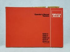 Deutz Allis 6250 6260 6275 Tractors Operators Manual Western Germany
