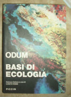 ODUM - BASI DI ECOLOGIA - PICCIN - EDIZIONE ITALIANA A CURA DI L.ROSSI 1987 (GG)