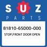 81810-65D00-000 Suzuki Stop,front door open 8181065D00000, New Genuine OEM Part