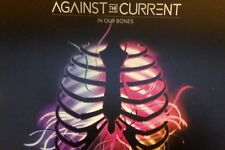 AGAINST THE CURRENT - IN OUR BONES - US 12 Tracks Promo Cd - running with wild