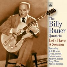 Billy Bauer Let's Have a Session The Billy Bauer Quartets