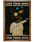 Lose Your Mind Find Your Soul Poster Wall Decor Poster No Frame, Lose Your Mind