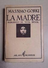 LA MADRE ROMANZO DI VITA RUSSA GORKI 1928