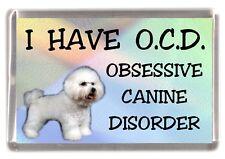 "Bichon Frise Dog Fridge Magnet ""I HAVE O.C.D.""  by Starprint"