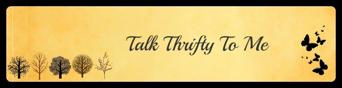 Talk+Thrifty+To+Me