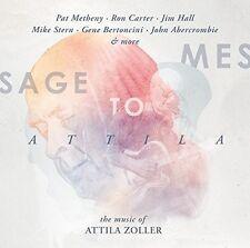 MESSAGE TO ATTILA (FEAT. PAT METHENY,MIKE STERN U  CD NEU