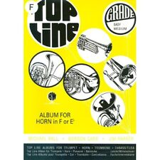 Top Line : Album for Horn in F (Grade Easy to Medium) New Book