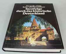 Streifzüge durch historisches Deutschland - ADAC Reise- Freizeitführer 1989 /181