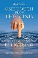 One Touch from the King Changes Everything,Mark Stibbe