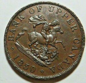 1850  UPPER CANADA HALF PENNY  BANK TOKEN - NICE AU - SCARCE IN THIS CONDITION