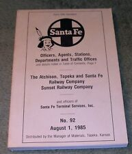 SANTA FE Railway Co. List of Officers Agents Stations #92- August 1985