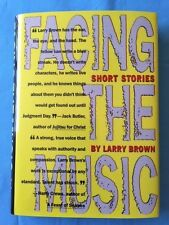 FACING THE MUSIC *INSCRIBED BY LARRY BROWN TO JAMES DICKEY*