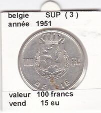 FB )pieces de 100 francs albert I 1951  belgie ( 3 )