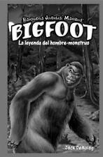 Bigfoot: La Leyenda del Hombre-Monstruo = Bigfoot (Historietas-ExLibrary