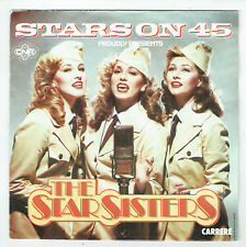 "The STAR SISTERS Disque 45T 7"" MEDLEY 7 Titres STARS SERENADE - CARRERE 13233"