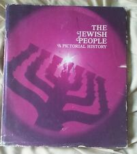 THE JEWISH PEOPLE: A PICTORIAL HISTORY (1974, HARDCOVER BOOK, ILLUSTRATED)