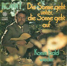 "RONNY - DIE SONNE GEHT MENOS DE VA EN /KOMM PRONTO WIEDER 7"" SINGLE B627"
