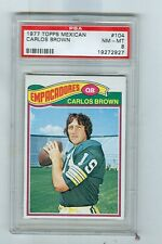 1977 Topps Mexican # 104  CARLOS BROWN  Packers  Pacific   PSA 8