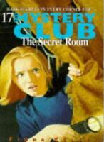 The Secret Room (Mystery Club) By Fiona Kelly