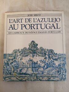 LIVRE L'Art de l'Azulejo au Portugal JOSE MECO Bertrand Editora 1985 books A5