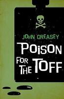 Poison For The Toff by Creasey, John | Paperback Book | 9780755125647 | NEW