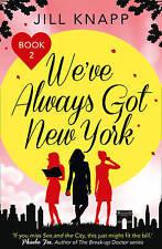 We've Always Got New York-ExLibrary
