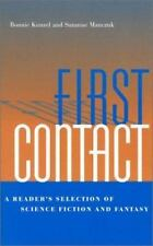 First Contact: A Reader's Selection Of Science Fiction And Fantasy: By Bonnie...
