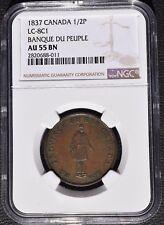 1837 Canada 1/2 Penny, Banque Du Peuple, NGC AU 55, LC-8C1