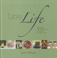 Table Life - Savoring the Hospitality of Jesus in Your Home