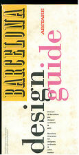 BARCELONA DESIGN GUIDE ABITARE 1991 ARCHITETTURA VIAGGI SPAGNA BARCELLONA