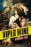 Viper Wine by Eyre, Hermione | Paperback Book | 9780099581666 | NEW