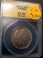 1912 D EF45 Certified Barber Half Dollar C31