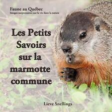 Faune Au Québec - Images Surprenantes Sur la Vie Dans la Nature: Les Petits...