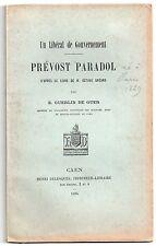 GUERLIN DE GUER PREVOST PARADOL UN LIBERAL DE GOUVERNEMENT 1894 LIBERALISME