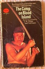 THE CAMP ON BLOOD ISLAND, J M White & Val Guest, UK pb 1971 (9780586008058)