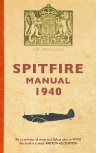Spitfire Manual 1940 by Dilip Sarkar Paperback Book The Cheap Fast Free Post